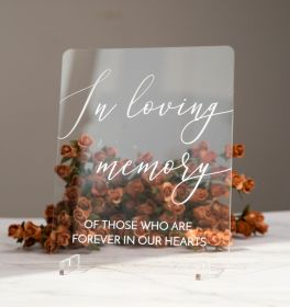 """Clear Acrylic Wedding Signs 8x10"""" In loving Memory Sign CSX005"""